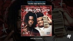 Young And Reckless BY OMB Peezy